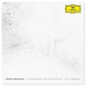 Jóhann Jóhannsson: 12 Conversations with Thilo Heinzmann - Vinyl Edition