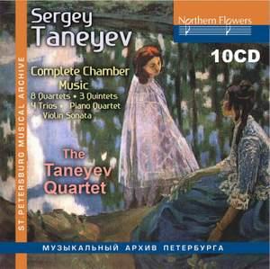 Sergey Taneyev: Complete Chamber Music