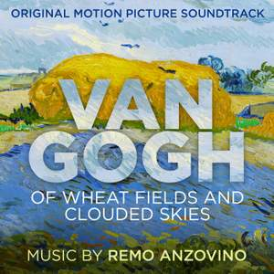Van Gogh - Of Wheat Fields and Clouded Skies (Original Motion Picture Soundtrack) Product Image