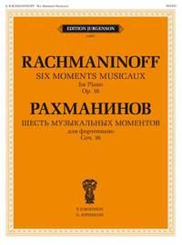 Sergei Rachmaninov: 6 Moments Musicaux, Op. 16