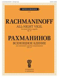 Sergei Rachmaninov: All-Night Vigil, Op. 37