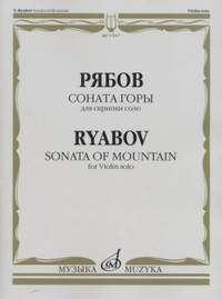 V. Ryabov: Sonata of mountain, for Violin solo