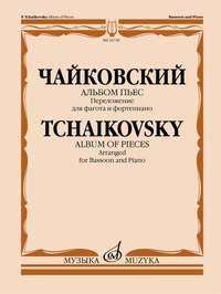 Pyotr Ilyich Tchaikovsky: Album of Pieces - Bassoon and Piano