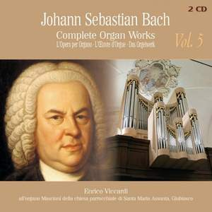 J.S. Bach: Complete Organ Works Vol. 5