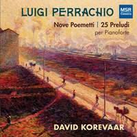 Luigi Perrachio: Nove Poemetti and 25 Preludi for Piano