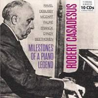 Robert Casadesus - Milestones of a Piano Legend