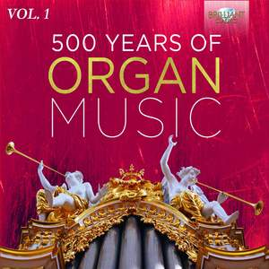 500 Years of Organ Music, Vol. 1