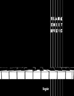 Blank Sheet Music: Singular