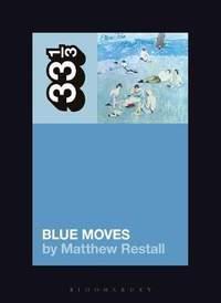 Elton John's Blue Moves