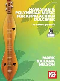 Mark Kailana Nelson: Hawaiian and Polynesian Music