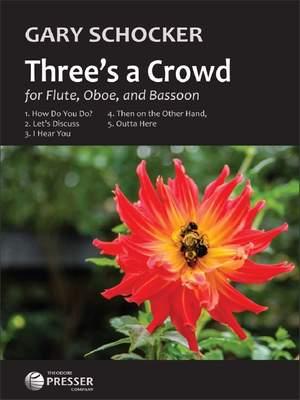 Gary Schocker: Three's a Crowd