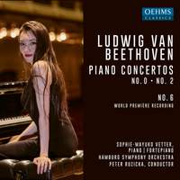 Beethoven: Piano Concertos No. 0, 2 & 6