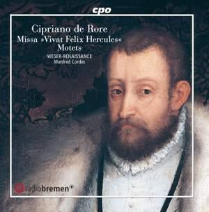 """Cipriano de Rore: Missa """"Vivat Felix Hercules"""" and Motets"""
