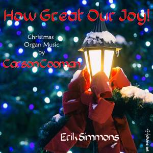 Carson Cooman: How Great our Joy!