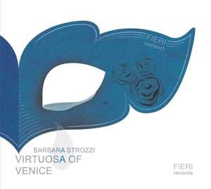 Barbara Strozzi: Virtuosa of Venice