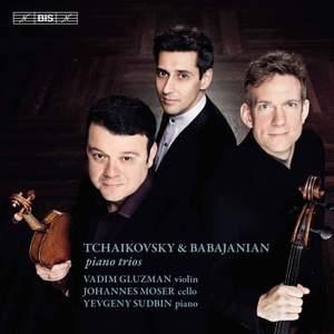 Tchaikovsky & Babajanian: Piano Trios