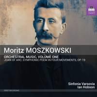 Moritz Moszkowski: Orchestral Music, Volume One