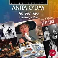 Anita O'Day: Tea for Two (A Centenary Tribute)