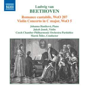 Beethoven: Romance cantabile, WoO 207 & Violin Concerto in C Major, WoO 5