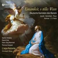 Einsamkeit, o stilles Wesen: German Cantatas of the Baroque