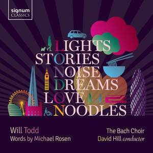 Will Todd: Lights, Stories, Noise, Dreams, Love, Noodles Product Image