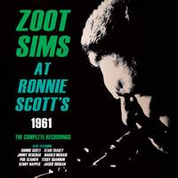 Zoot Sims At Ronnie Scott's 1961 - Complete Recordings