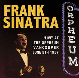 Live At the Orpheum Vancouver June 8th 1957
