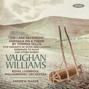 Vaughan Williams: The Lark Ascending & Fantasia on a Theme By Thomas Tallis Product Image