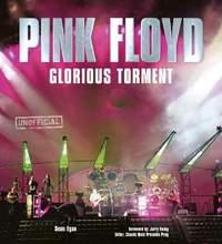 Pink Floyd: Glorious Torment