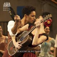 Royal Ballet: A Season in Pictures: 2018 / 2019