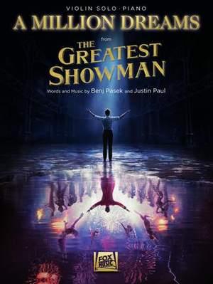 Benj Pasek_Justin Paul: A Million Dreams (from The Greatest Showman)