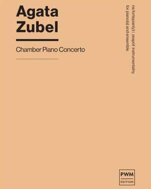 Agata Zubel: Chamber Piano Concerto Product Image
