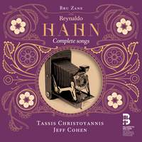 Reynaldo Hahn: Complete Songs