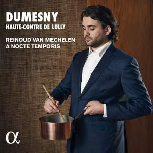 Dumesny: Haute-Contre de Lully