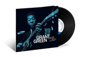 Grant Green - Born To Be Blue - Vinyl Edition