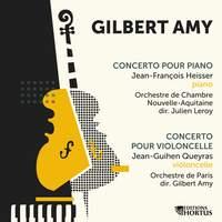 Gilbert Amy: Concerto pour piano et concerto pour violoncelle