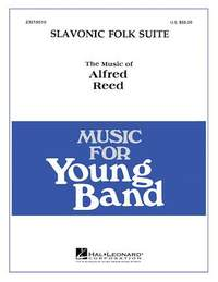 Alfred Reed: Slavonic Folk Suite