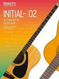 Trinity College London Acoustic Guitar Initial-Grade 2 2020-2023
