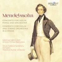 Mendelssohn: Concerto for Violin, Piano and Orchestra & Concerto for Violin and Strings