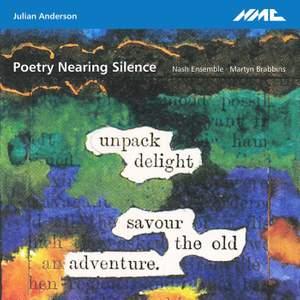Julian Anderson: Poetry Nearing Silence