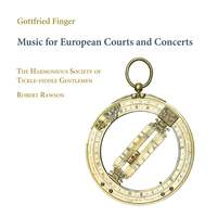 Gottfried Finger: Music for European Courts and Concerts
