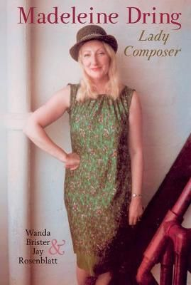 Madeleine Dring: Lady Composer