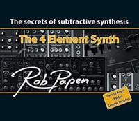 The 4 Element Synth: The Secrets of Subtractive Synthesis