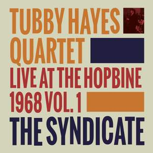 The Syndicate: Live At the Hopbine 1968 Vol. 1