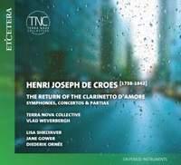Henri Joseph De Croes: Symphonies, Concertos & Partitas