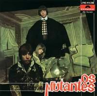 'os Mutantes'