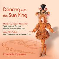 Dancing with the Sun King - Works by Montéclair & Rebel