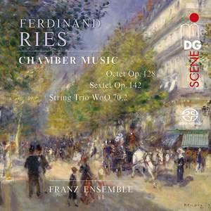 Ries: Octet, Sextet & String Trio