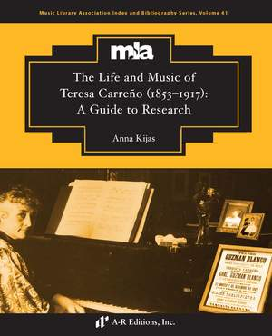 The Life and Music of Teresa Carreño (1853–1917): A Guide to Research Product Image