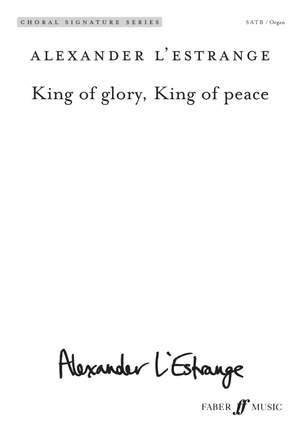Alexander L'Estrange: King of glory, King of peace